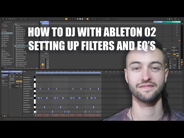How to DJ with Ableton 02 - Setting up EQ and Filters