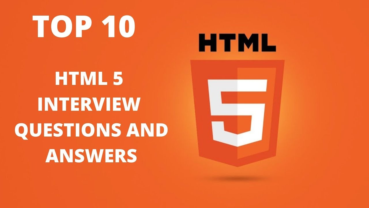 HTML5 interview Basic Questions and Answers tutorial : 10 ...
