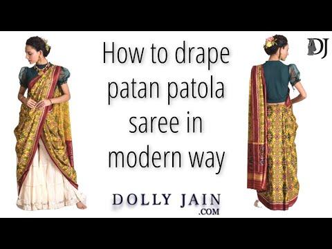 How To Drape A Patan Patola Saree In Modern Way | Dolly Jain Saree Draping Styles