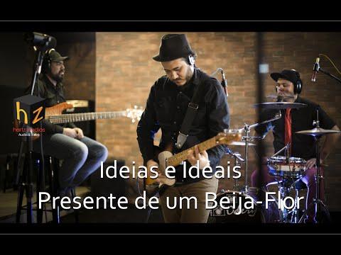 Rádio Hertz - Ideias e Ideais (Presente de um Beija-Flor)