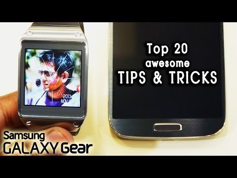 Top 20 Galaxy Gear Tips & Tricks, Features, Gestures you 'Must Know'