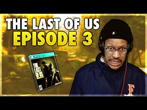 THE LAST OF US | EPISODE #3