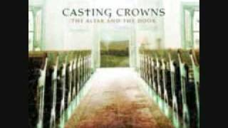 Casting Crowns – The Altar And The Door Video Thumbnail