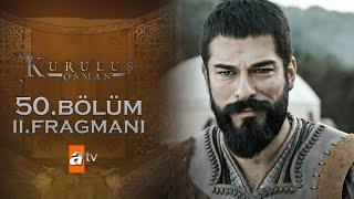 Kuruluş Osman 50. Bölüm 2. Fragmanı