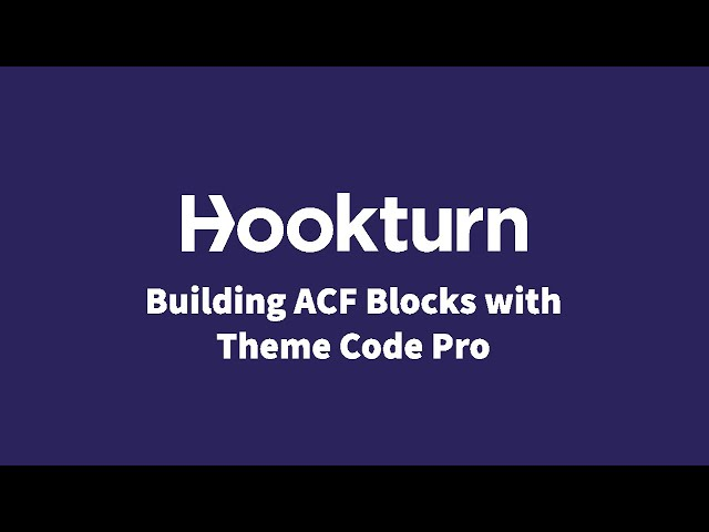 Effortless ACF Blocks with the help of ACF Theme Code Pro