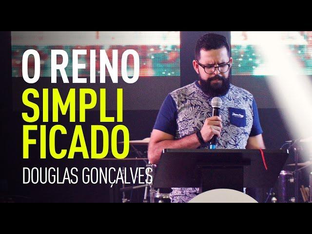 O REINO SIMPLIFICADO - Douglas Gonçalves