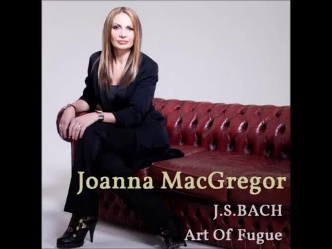 Joanna MacGregor plays Bach's The Art of Fugue BWV 1080:  Contrapunctus 14