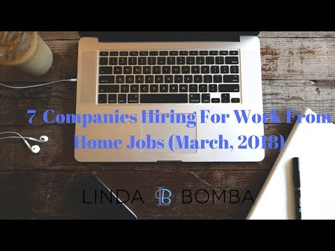 7  Companies Hiring For Work From Home Jobs (March, 2018)