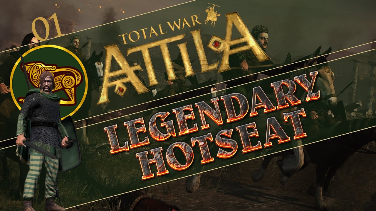 Let's Play Total War: Attila (Legendary Hotseat ...