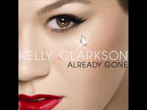 Kelly Clarkson - Already Gone