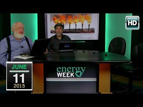 Energy Week: 6/11/15