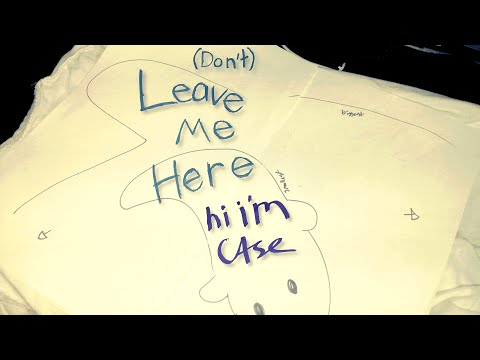 (Don't) Leave Me Here - hi i'm case