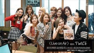 Live on Air with TWICE, 라이브 온에어 with 트와이스 [정오의 희망곡 김신영입니다] 20151112