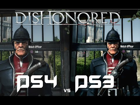 Dishonored | PS4 Vs PS3 | Graphical Comparison