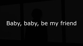 Free - Be My Friend (Lyrics video)