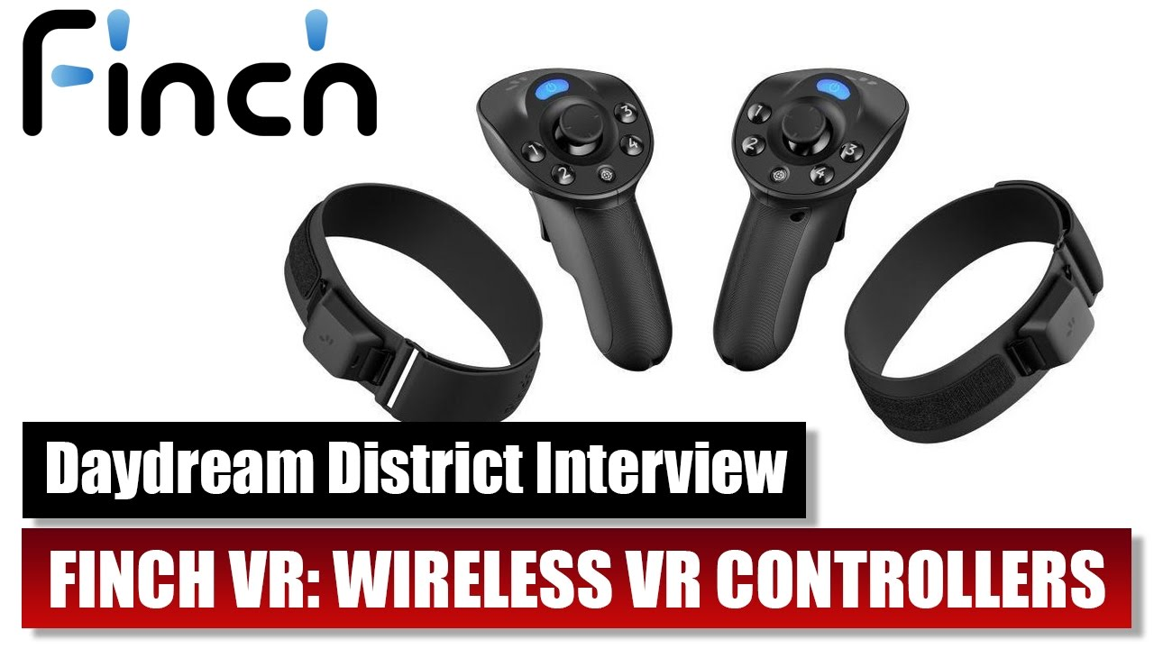 Finch VR brings HTC Vive Style VR Controllers to Google Daydream VR, GearVR  and Cardboard