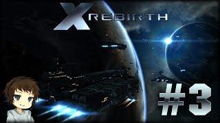 Let's Play X Rebirth - Part 3 / Deutsch - Unser Frachter bekommt endlich n' Captain