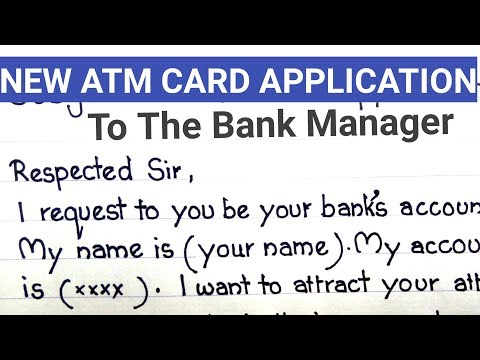 New atm card request letter | how to write new atm card application