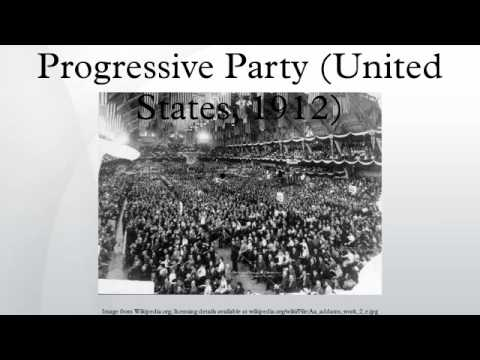 Progressive Party (United States, 1912)