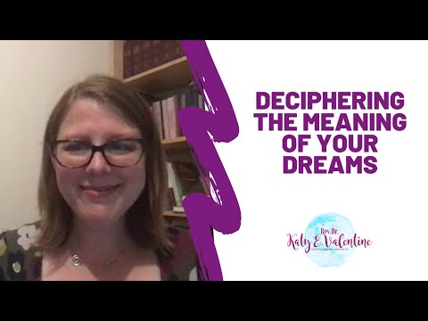 Deciphering the Meaning of Your Dreams