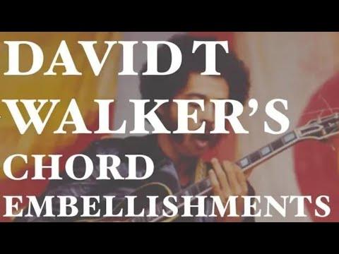 David T Walker Style Chord Embellishments