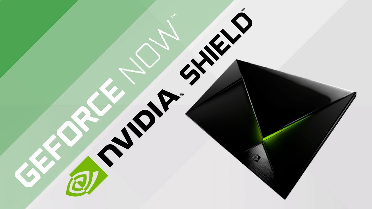 The PC GeForce Now Beta is coming to Nvidia Shield (July 2018)