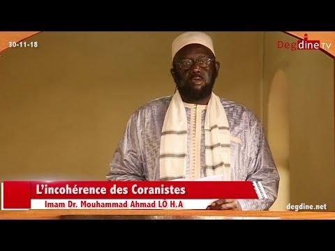 Khoutbah 30 11 18 | L'Incohérence des coranistes | Imam Dr. Mouhammad Ahamd LÔ H.A