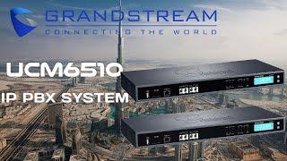 Grandstream UCM6510 IP PBX Dubai | Grandstream Telephone System UAE