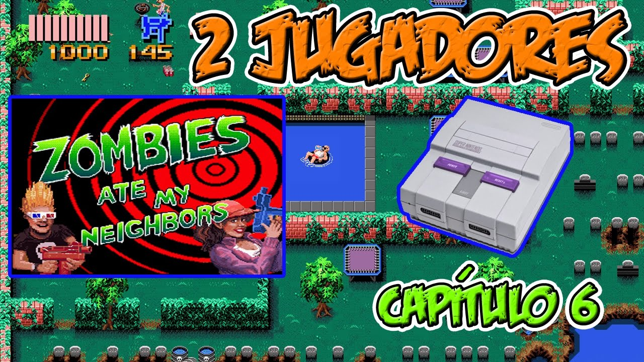 Zombies Ate My Neighbors Snes 2 Jugadores Capitulo 6 Youtube