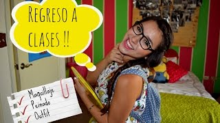 REGRESO A CLASES !! /MAQUILLAJE + PEINADO + OUTFIT ❤ | Priscila Thumbnail