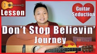Don't Stop Believin' - Journey Guitar Tutorial NO CAPO