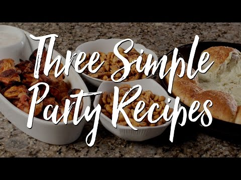 Three Simple Party Recipes