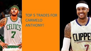 Top 5 Destinations for Carmelo Anthony! (New York Trade Talk)