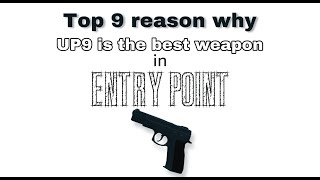 """Top 9 Reason why """"UP9"""" is the best weapon in Entry Point - ROBLOX"""