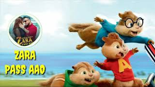 Zara Paas Aao Full Song  Chipmunks Version -Millind Gaba Ft. Xeena