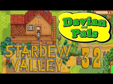 Stardew Valley: Not Enough Radishes - Part 32 - Davian and Pals