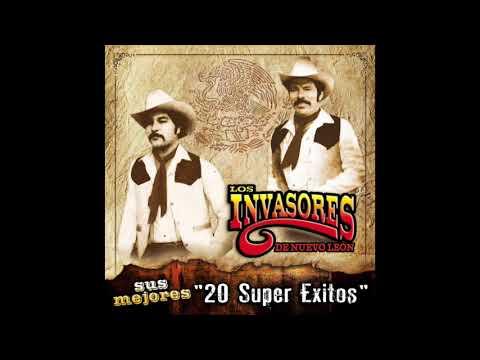 """Los Invasores De Nuevo Leon - Sus Mejores """"20 Super Exitos"""" (Disco Completo)"""
