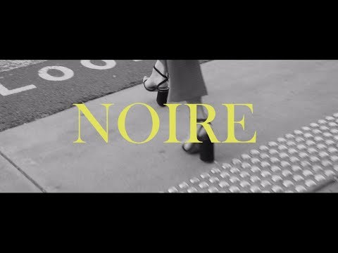 NOIRE - He's My Baby (Official Music Video)