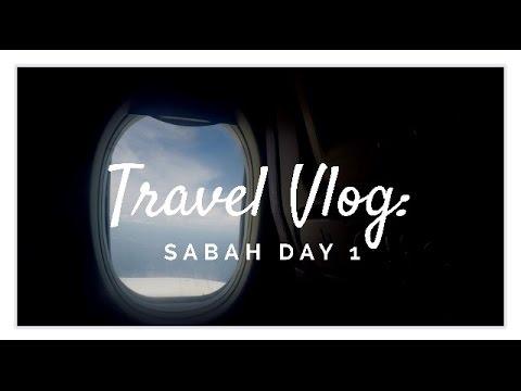 Travel Vlog: Sabah Day 1