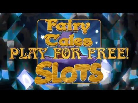 Android / IPhone  - Fairy Tale Slots - Free Casino.