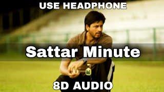 Sattar Minute (8D AUDIO)   Chak De India   Shah Rukh Khan   Sattar Dialogue   8d bollywood songs