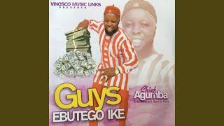 Guys Ebute Ike, Pt. 2