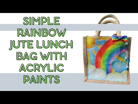 819883b0e2 Watch me paint! Simple Rainbow jute lunch bag with acrylic paints ...