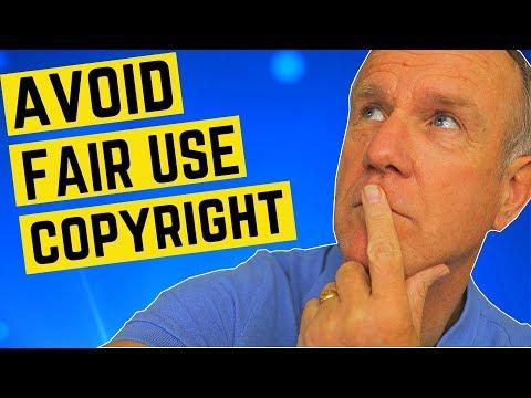 Fair Use For YouTube Videos - How To Avoid Fair Use Copyright On YouTube
