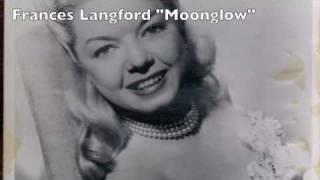Moonglow-Frances Langford