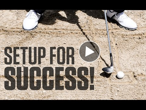 Set up for Success when Stuck in the Bunker