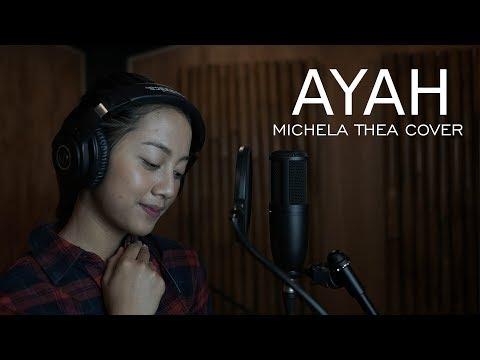 AYAH ( RINTO HARAHAP ) - MICHELA THEA COVER