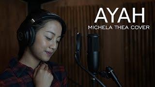 Download AYAH ( RINTO HARAHAP ) - MICHELA THEA COVER