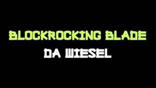 BLOCKROCKING BLADE