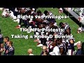 Rights vs Privileges - The NFL Protests: Taking a Knee & Bowing